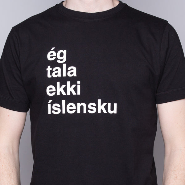 I Don't Speak Icelandic - T-Shirt - Black