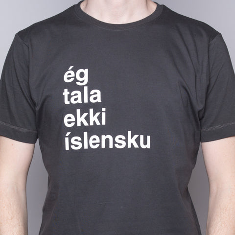 I Don't Speak Icelandic - T-Shirt - Gray - Idontspeakicelandic