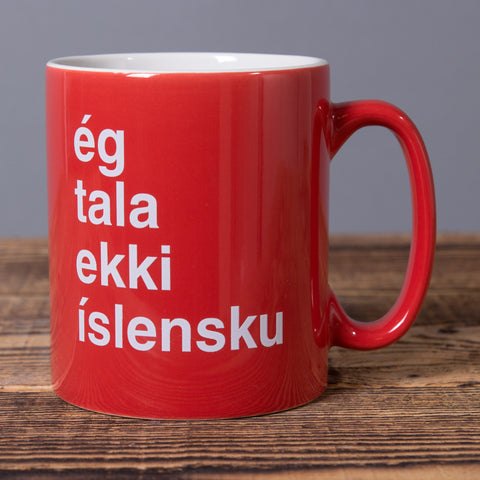 I Don't Speak Icelandic - Ceramic Mug - Red - Idontspeakicelandic