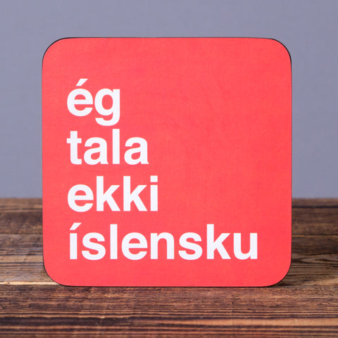 I Don't Speak Icelandic - Cork Coaster