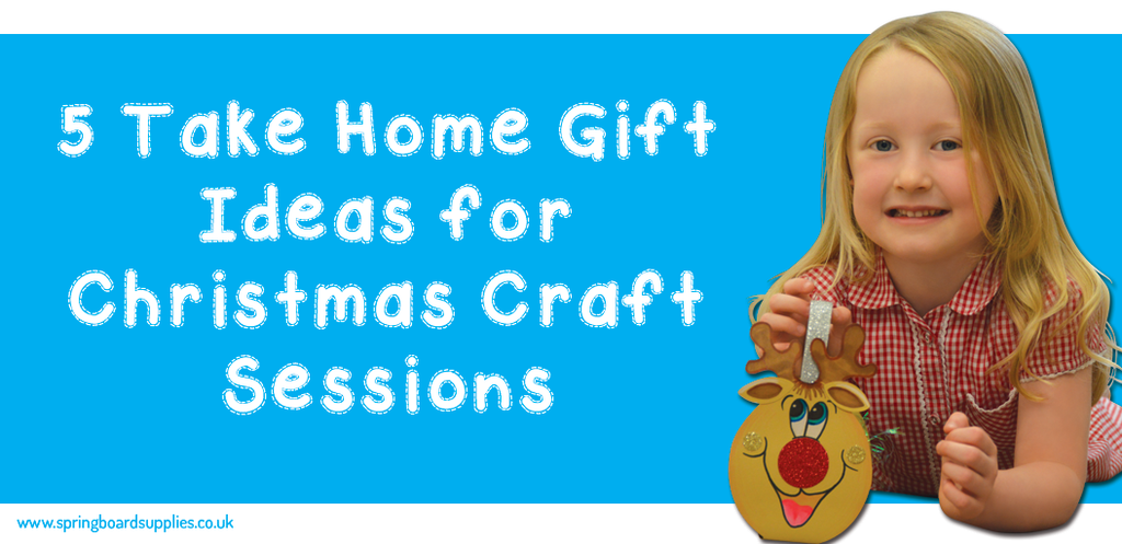 5 Take Home Gift Ideas for Christmas Craft Sessions Banner