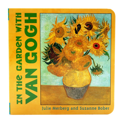 In the Garden with van Gogh Board Book