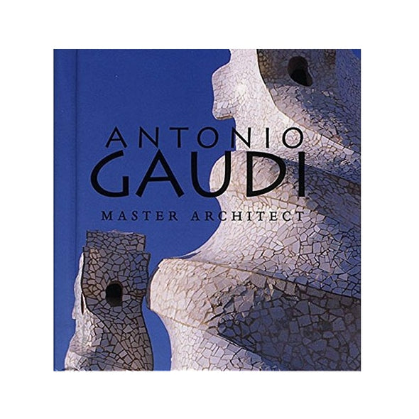 Antonio Gaudi: Master Architect (Tiny Folio)