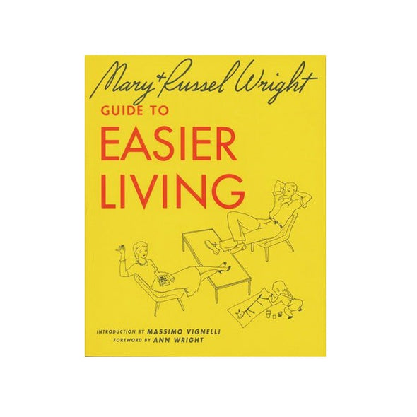 Mary and Russel Wright Guide to Easier Living