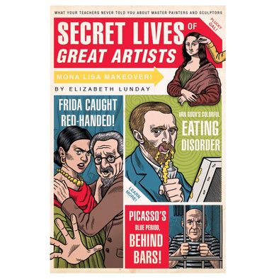 Secret Lives of Great Artists