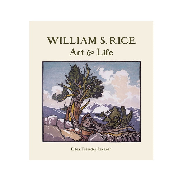 William Rice:  Art and Life Book
