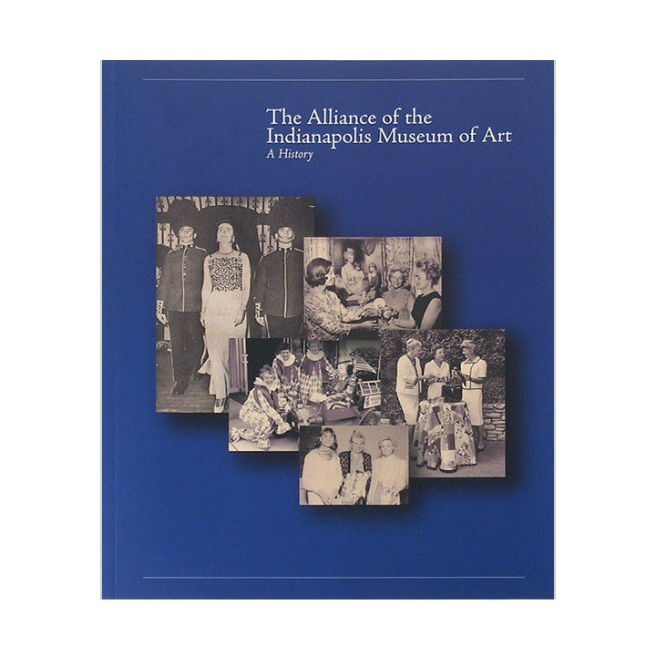 The Alliance of the Indianapolis Museum of Art