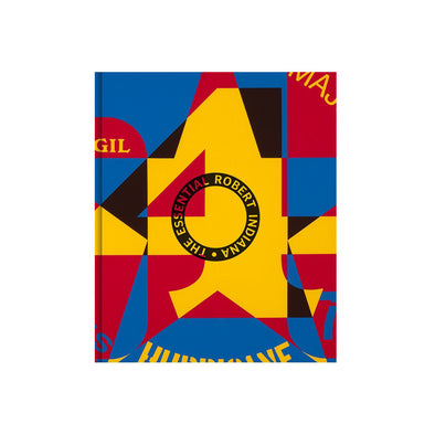 The Essential Robert Indiana