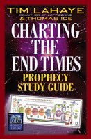 CHARTING THE END TIMES PROPHECY STUDY GUIDE