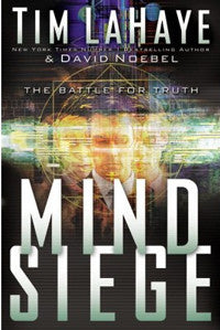 MIND SIEGE: The Battle for Truth (Hardcover)