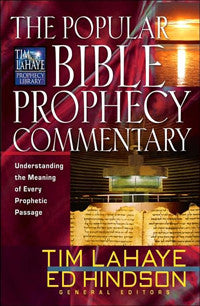 THE POPULAR BIBLE PROPHECY COMMENTARY (Hardcover)
