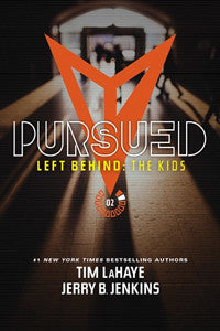 PURSUED, Left Behind: The Kids Collection #2
