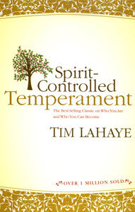 SPIRIT CONTROLLED TEMPERAMENT