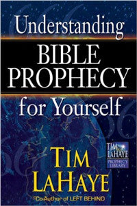 UNDERSTANDING BIBLE PROPHECY FOR YOURSELF (Hardcover)