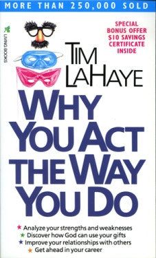 WHY YOU ACT THE WAY YOU DO (Paperback)