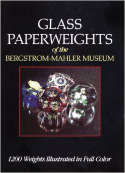 "Casper, Geraldine ""Glass Paperweights of the Bergstrom-Mahler Museum"""