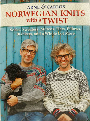 Arne & Carlos Norwegian Knits with a Twist
