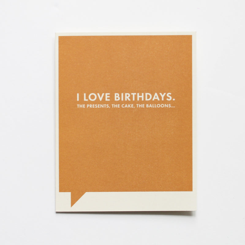 I Love Birthdays - Birthday Card