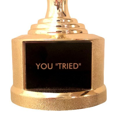 you tried trophy