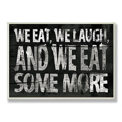 We Eat, We Laugh, We Eat