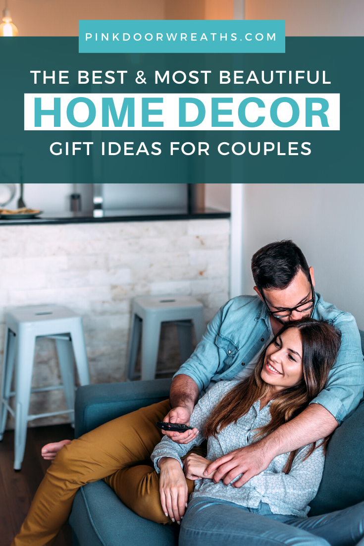 The Best Home Decor Gift Ideas for Couples