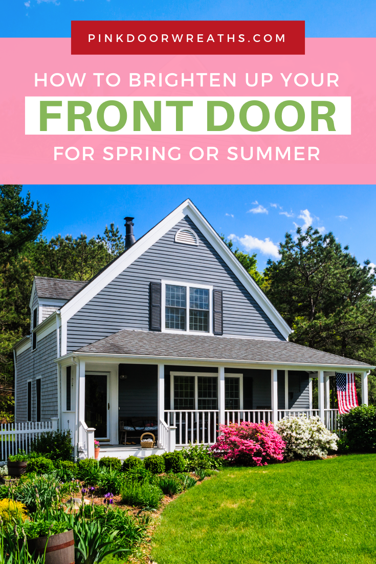 How to Decorate Your Front Door for Spring and Summer