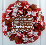 Gingerbread spice and everything nice wreath