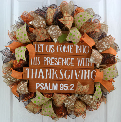 Let Us Come Into His Presence with Thanksgiving Psalm 95:2 wreath