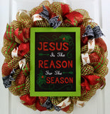 Jesus Is the Reason For the Season Christmas Wreath