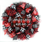 red white and black mesh wreath with sign in center that says Comfy Cozy Are We