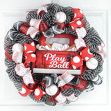 Baseball wreath with Play Ball sign in center in black white and red