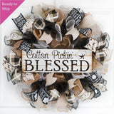 Cotton Pickin Blessed Wreath - Southern Black Ivory Farmhouse Burlap Spring Decor
