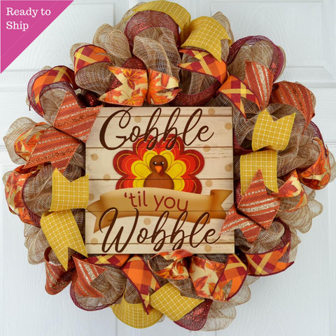 Gobble Til You Wobble Thanksgiving Turkey Wreath - Pink Door Wreaths