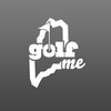 GolfME Die-cut Sticker