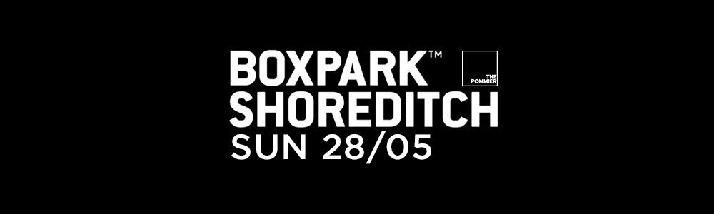 Sunday 28th May at Boxpark