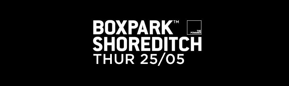 Thursday 25th May at Boxpark