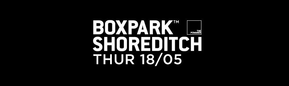 Thursday 18th May at Boxpark