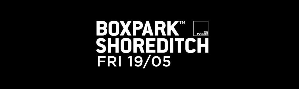 Friday 19th May at Boxpark