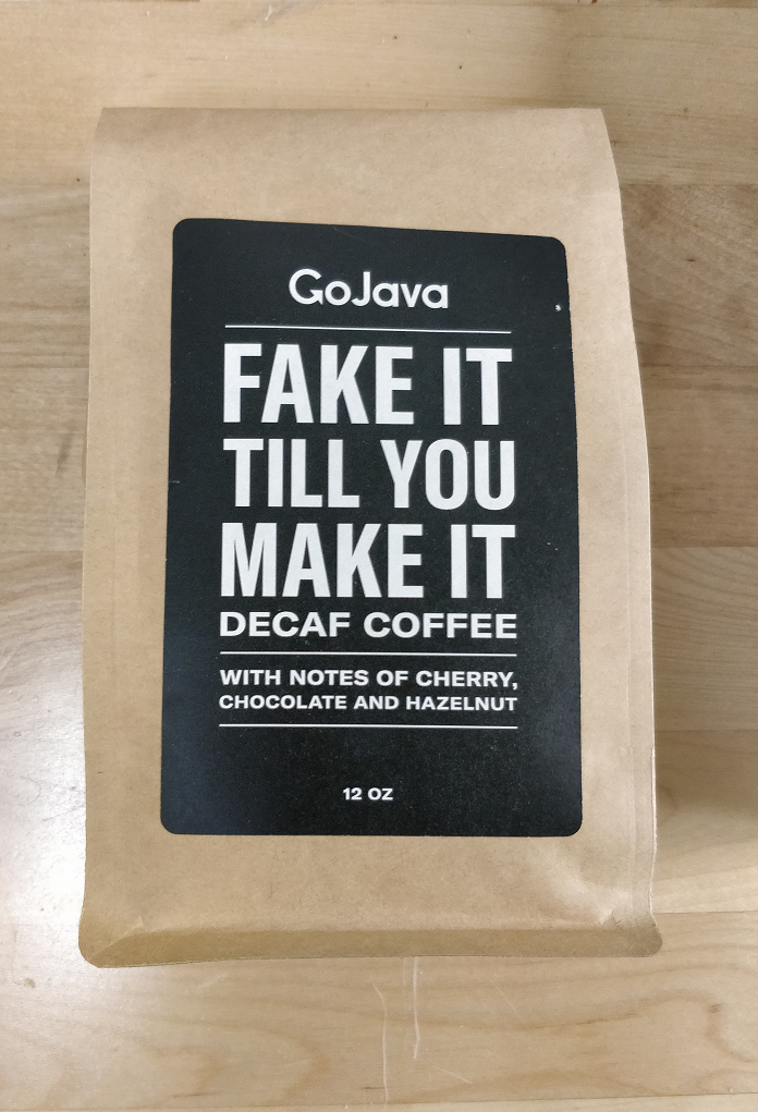 GoJava - Whole Bean - Fake It Till You Make It - DECAF Coffee - (12oz)