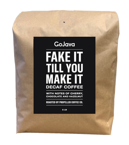 GoJava - Whole Bean - Fake It Till You Make It - DECAF Coffee - (5 pound)
