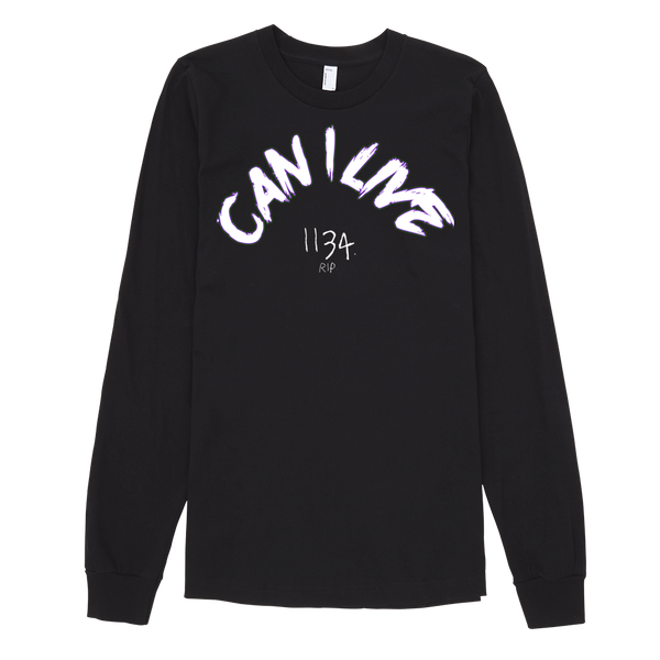 Can I Live Long Sleeve Tee - BLACK
