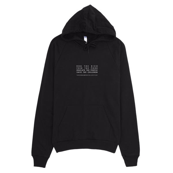 Rob The Rich Pull Over Hoodie - BLACK
