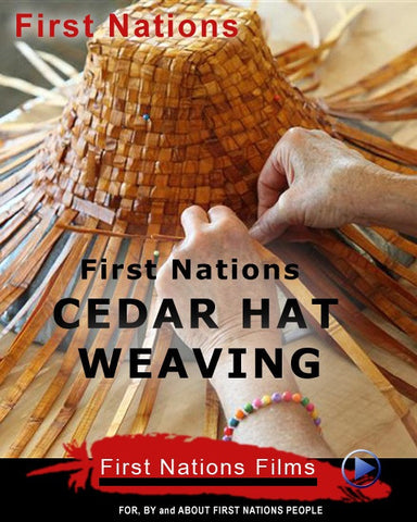 Cedar Hat Weaving: An Inside Look at Making First Nations Art