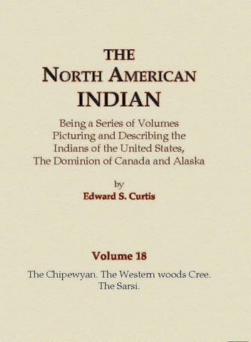 The Chipewyan, The Western Woods Cree, The Sarsi