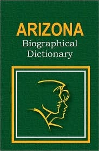Arizona Biographical Dictionary