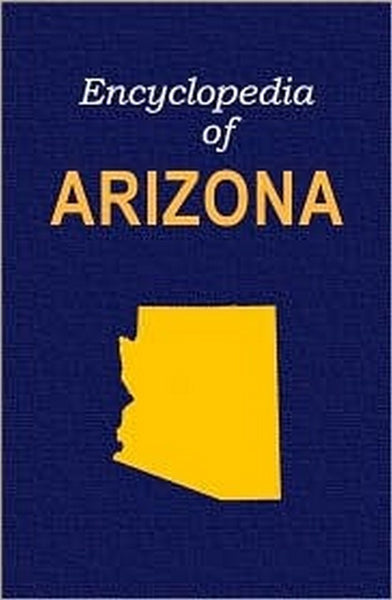 Encyclopedia of Arizona