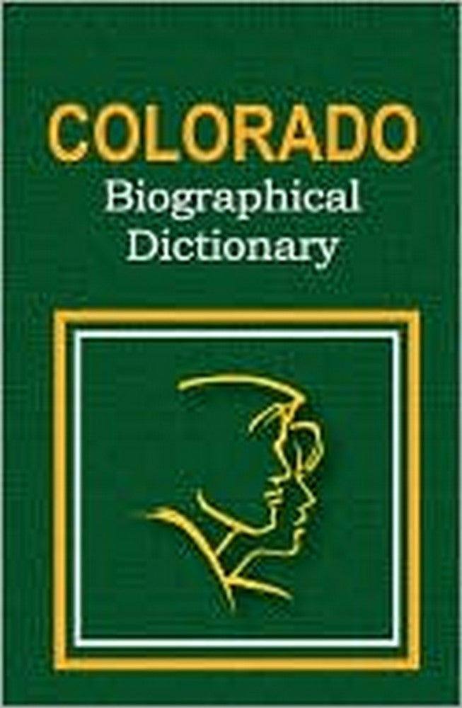 Colorado Biographical Dictionary
