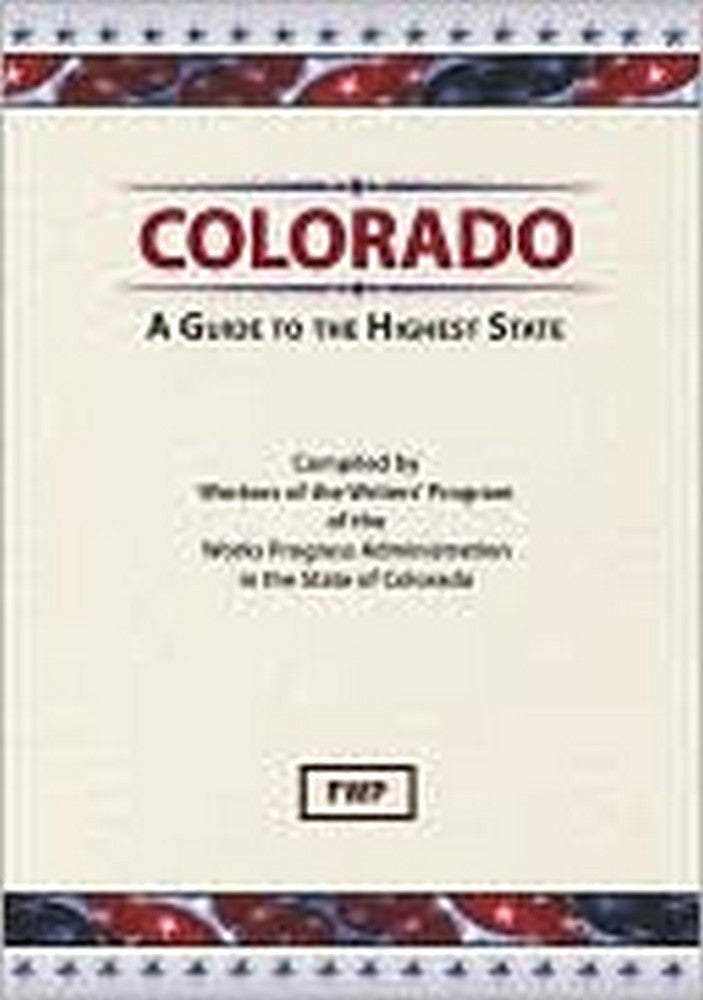 Colorado: A Guide To The Highest State
