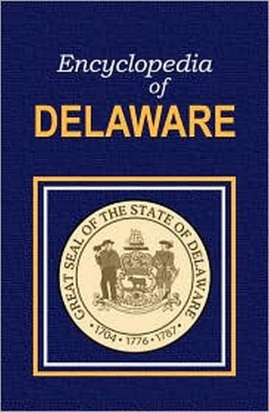 Encyclopedia of Delaware