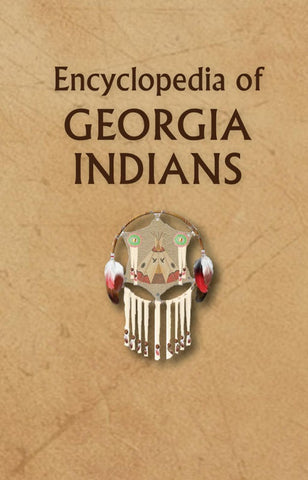 Encyclopedia of Georgia Indians